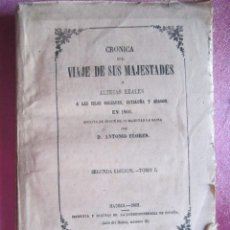 Alte Bücher - CRONICA DEL VIAJE DE SUS MAJESTADES REALES A BALEARES,CATALUÑA Y .ARAGON 1876 . - 168395984