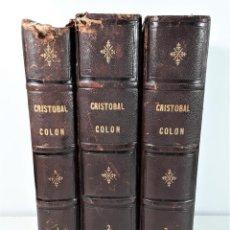 Libros antiguos: CRISTÓBAL COLON. 3 TOMOS. CONDE ROSELLY DE LORGUES. EDIT. JAIME SEIX. BARCELONA. 1878.. Lote 168421540