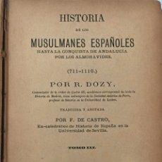 Libros antiguos: HISTORIA MUSULMANES ESPAÑOLES. E. DOZY. TOMO III. AÑO 1877. 1ª EDICIÓN. 468 PAG. Lote 168505808