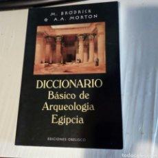 Libros antiguos: LIBRO DICCIONARIO BÁSICO DE ARQUEOLOGÍA EGIPCIA. BUEN ESTADO.. Lote 168851528