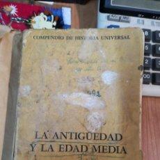 Libros antiguos: RARO LIBRO LA ANTIGÜEDAD Y LA EDAD MEDIA AÑO 1958 3ª EDICIÓN. EDICIÓN ARGENTINA . Lote 168916616
