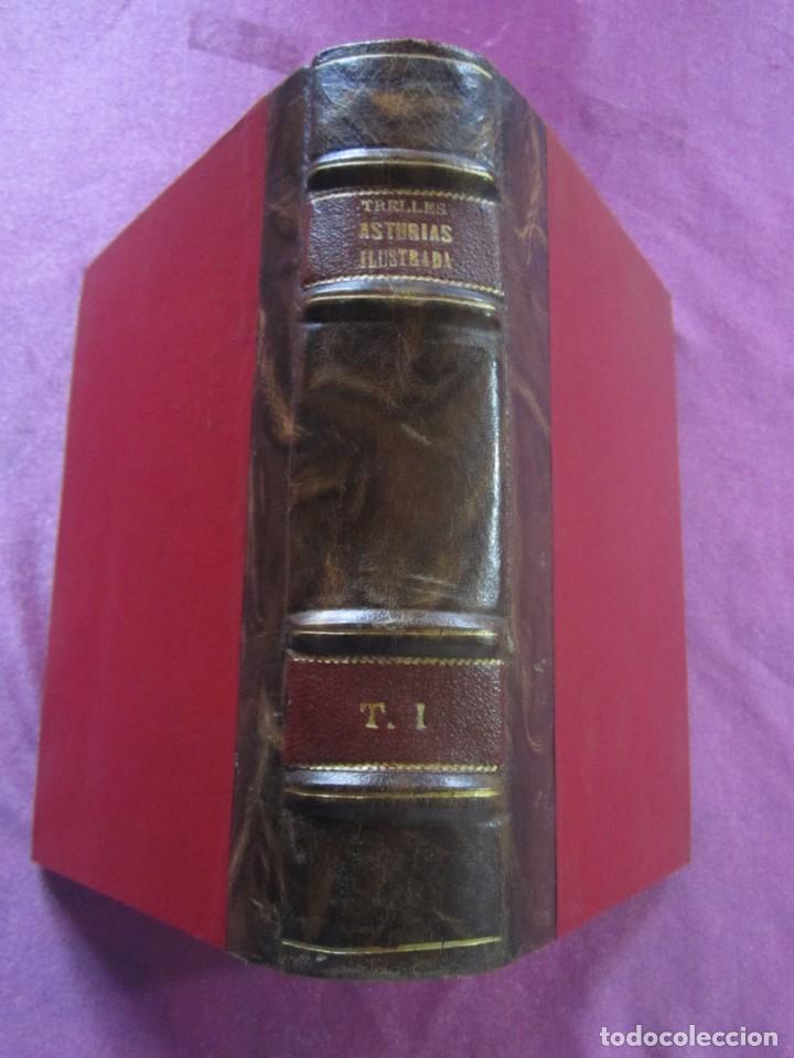 ASTURIAS ILUSTRADA MAÑUEL TRELLES AÑO 1760 TOMO 1 604 PAGINAS AÑO 1760 (Libros antiguos (hasta 1936), raros y curiosos - Historia Antigua)