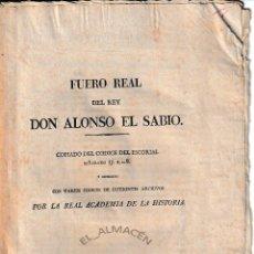 Libros antiguos: FUERO REAL DEL REY DON ALONSO EL SABIO (1836) EN RAMA. Lote 169211952