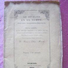 Libros antiguos: LOS ASTURIANOS EN EL NORTE Y EN GUERRA CIVIL PRIMERA EDICION AÑO 1876 .. Lote 169287792