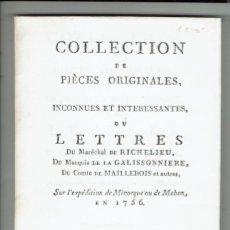 Libros antiguos: COLLECTION DE PIÈCES ORIGINALES,INCONNUES ET INTERESSANTES,OU LETTRES DU MAR...AÑO 1756(MENORCA.3.4). Lote 169572384