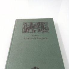 Libros antiguos: LIBRO DE LA MONTERÍA DE ALFONSO XI. FACSÍMIL 1998. EN PERFECTO ESTADO.. Lote 169693712