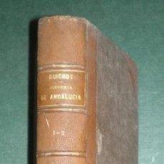 Libros antiguos: GUICHOT, JOAQUÍN: HISTORIA GENERAL DE ANDALUCIA DESDE LOS TIEMPOS MÁS REMOTOS HASTA 1870. 1869. Lote 169824544