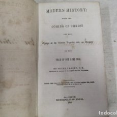 Libros antiguos: MODERN HISTORY, FROM THE COMING OF CHRIST AND THE CHANGE OF THE ROMAN REPUBLIC..BALTIMORE 1844 +1S. Lote 169919968