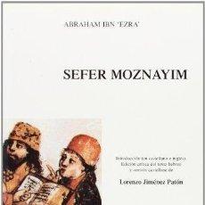 Libros antiguos: AUTORES HEBREOS DE AL-ANDALUS, ABRAHAM IBN EZRA, SEFER MOZNAYIM, IMPECABLE. Lote 170321592