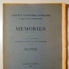 Libros antiguos: MILLÀS, J. - MEMÒRIES. VOL. I. DOCUMENTS HEBRAICS DE JUEUS CATALANS. - BARCELONA 1927 - PAPER DE FIL. Lote 170582578