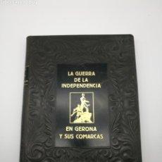 Libros antiguos: LA GUERRA DE LA INDEPENDENCIA EN GERONA Y COMARCAS 1953. Lote 170797150