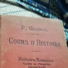 Libros antiguos: P.GAGNOL.COURS D'HISTOIRE ROMAINE 1914. Lote 170853928