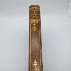 Libros antiguos: L'ABAD OLIVA 1931 POR ANSELM ALBAREDA. Lote 171156684
