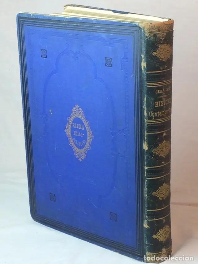 Libros antiguos: Historia Contemporánea. Cantú - Foto 2 - 171218690