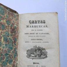 Libros antiguos: CARTAS MARRUECAS 1827 POR EL CORONEL JOSÉ CADALSO. Lote 171786840
