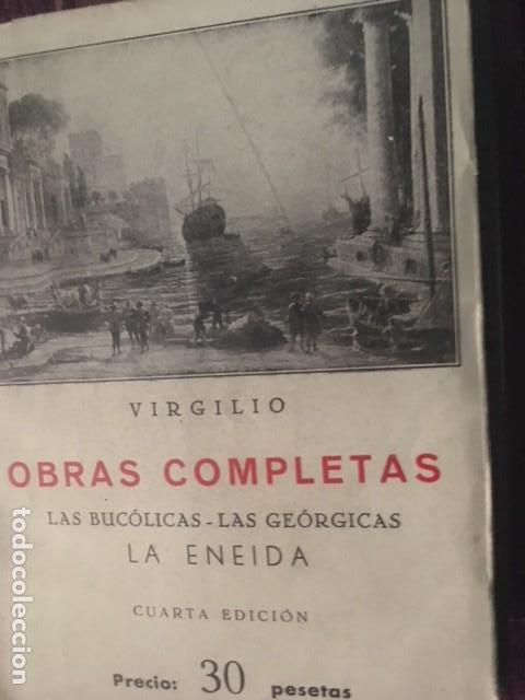 VIRGILIO OBRAS COMPLETAS. LA ENEIDA. LAS GEORGICAS. LAS BUCOLICAS. (Libros antiguos (hasta 1936), raros y curiosos - Historia Antigua)