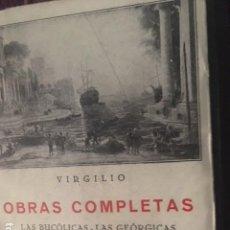Libros antiguos: VIRGILIO OBRAS COMPLETAS. LA ENEIDA. LAS GEORGICAS. LAS BUCOLICAS.. Lote 172103513
