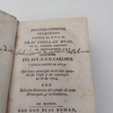 Libros antiguos: PROCESO CRIMINAL FULMINADO CONTRA EL RMO. P. M. FRAY FROYLAN DIAZ, (?) QUE TUVO PRINCIPIO EN EL AÑO. Lote 172361407