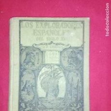 Libros antiguos: LOS EXPLORADORES ESPAÑOLES DEL SIGLO XVI. CH. F. LUMMIS.CASA EDITORIAL ARALUCE.1930. Lote 172580875