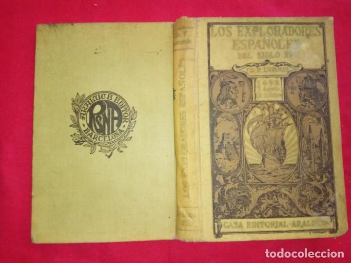 Libros antiguos: Los exploradores españoles del Siglo XVI. Ch. F. Lummis.CASA EDITORIAL ARALUCE.1930 - Foto 2 - 172580875