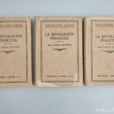 Libros antiguos: LA REVOLUCIÓN FRANCESA- ALBERT MATTHIEZ - 3 TOMOS - COLECCIÓN LABOR - AÑO 1935. Lote 172755628