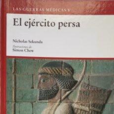 Libros antiguos: EL EJÉRCITO PERSA - NICHOLAS SEKUNDA - OSPREY. Lote 172780852