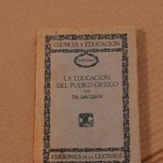 Libros antiguos: THOMAS DAVIDSON. LA EDUCACIÓN DEL PUEBLO GRIEGO. MADRID, C. 1925. Lote 173639989