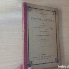 Libros antiguos: COMPENDIO DE HISTORIA GENERAL (1905) - VICTOR DURUY (VERSIÓN ESPAÑOLA - D. MARIANO URRABIETA). Lote 173864894