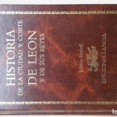Libros antiguos: HISTORIA DE LA CIUDAD DE LEÓN Y SUS REYES. Lote 173994768