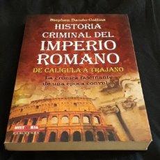 Libros antiguos: HISTORIA CRIMINAL DEL IMPERIO ROMANO. Lote 174208387