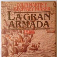 Libros antiguos: LA GRAN ARMADA 1588. Lote 174372617