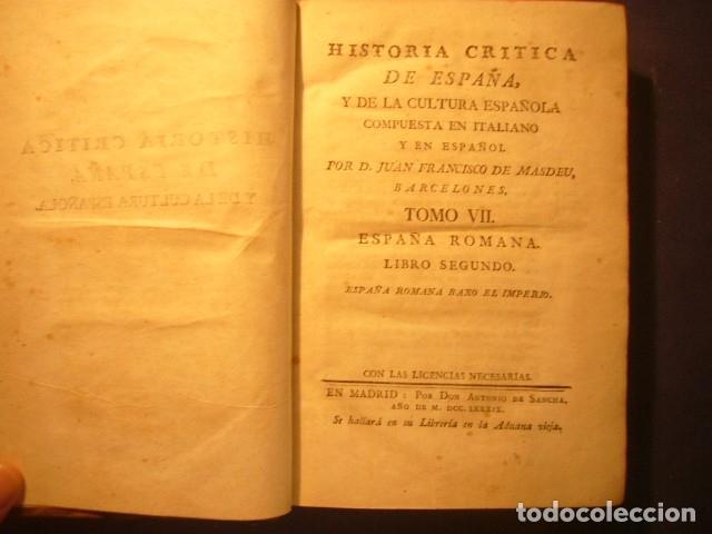 Libros antiguos: JUAN FRANCISCO DE MASDEU: Historia Crítica de España y de la Cultura Española (Tomo VII L.II) (1789) - Foto 3 - 174432742