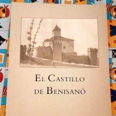 Libros antiguos: EL CASTILLO DE BENISANÓ. Lote 174469237
