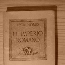 Libros antiguos: EL IMPERIO ROMANO-LEON HOMO. Lote 174499563