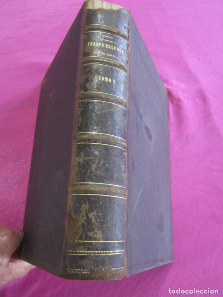 HISTORIA DE FELIPE II REY DE ESPAÑA TOMO 2 CABRERA DE CORDOBA 1876 (Libros antiguos (hasta 1936), raros y curiosos - Historia Antigua)