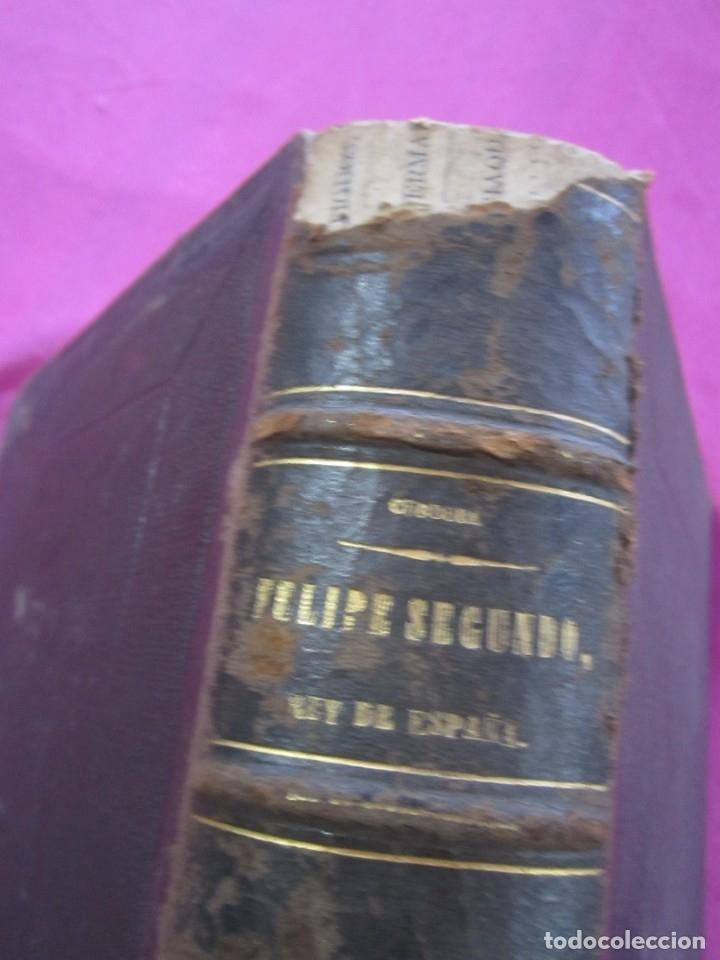 Libros antiguos: HISTORIA DE FELIPE II REY DE ESPAÑA TOMO 2 CABRERA DE CORDOBA 1876 - Foto 4 - 174649139