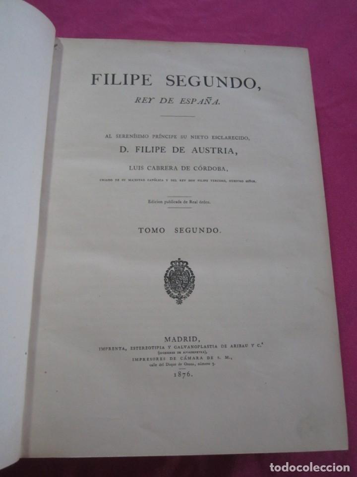 Libros antiguos: HISTORIA DE FELIPE II REY DE ESPAÑA TOMO 2 CABRERA DE CORDOBA 1876 - Foto 6 - 174649139