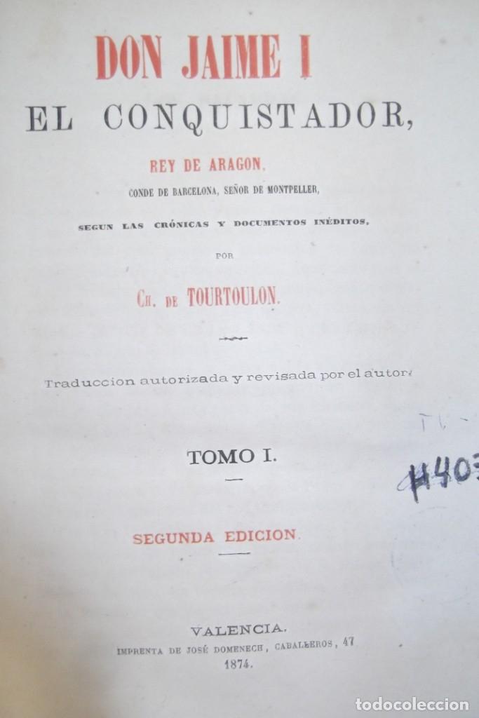 Libros antiguos: ~~ REY DON JAIME I ~~ EL CONQUISTADOR ~~ REY DE ARAGON ~~ CIRCA 1871 ~~ - Foto 4 - 175017103