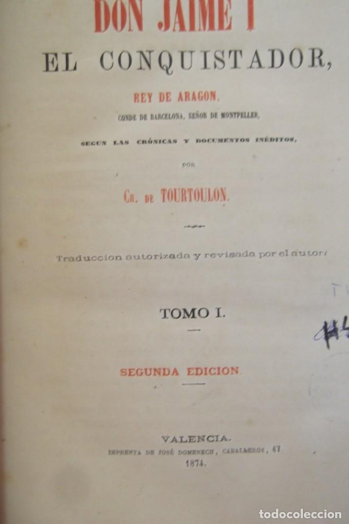 Libros antiguos: ~~ REY DON JAIME I ~~ EL CONQUISTADOR ~~ REY DE ARAGON ~~ CIRCA 1871 ~~ - Foto 7 - 175017103