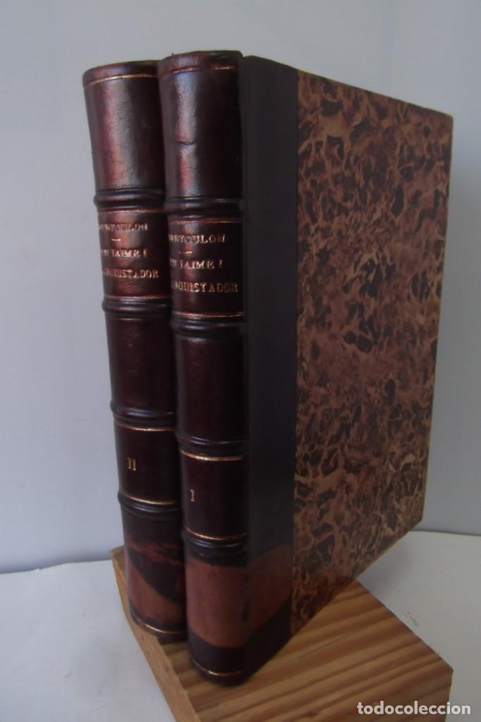 Libros antiguos: ~~ REY DON JAIME I ~~ EL CONQUISTADOR ~~ REY DE ARAGON ~~ CIRCA 1871 ~~ - Foto 9 - 175017103