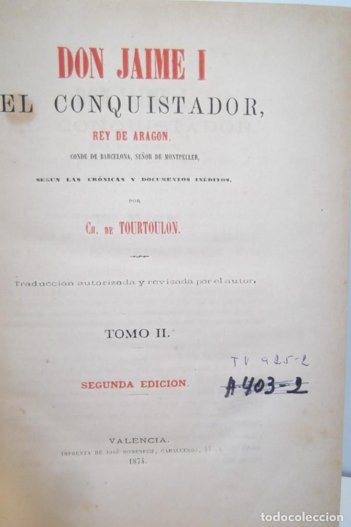 Libros antiguos: ~~ REY DON JAIME I ~~ EL CONQUISTADOR ~~ REY DE ARAGON ~~ CIRCA 1871 ~~ - Foto 11 - 175017103