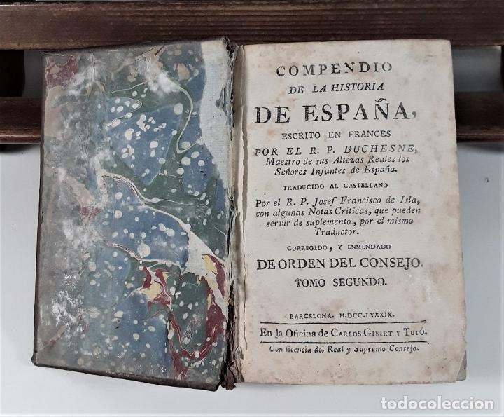 Libros antiguos: COMPENDIO DE LA HISTORIA DE ESPAÑA. TOMO II. IMP. CARLOS Y TURÓ. BARCELONA. 1789. - Foto 4 - 175022704