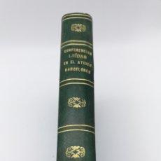 Libros antiguos: CONFERENCIAS LEYDAS ATENEO BARCELONES 1893 SOBRE DESCUBRIMIENTO AMÉRICA. Lote 175044987