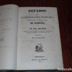 Libros antiguos: HISTORIA Y DESCRIPCIÓN DE LOS ESTADOS DE LA CONFEDERACION GERMÁNICA - AÑO 1845 -. Lote 175083964