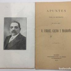 Libros antiguos: ZAMORA. APUNTES PARA LA BIOGRAFÍA DE ISMAEL CALVO MADROÑO. 1912. Lote 175138970