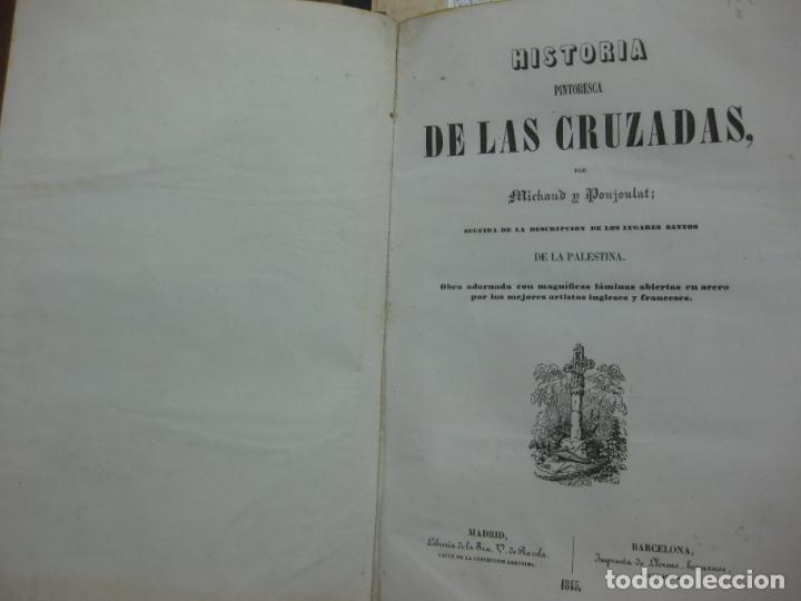 Libros antiguos: HISTORIA PINTORESCA DE LAS CRUZADAS POR MICHAUD Y POUJOULAT. CON DESCRIPCION DE PALESTINA. 1845. - Foto 7 - 132552670