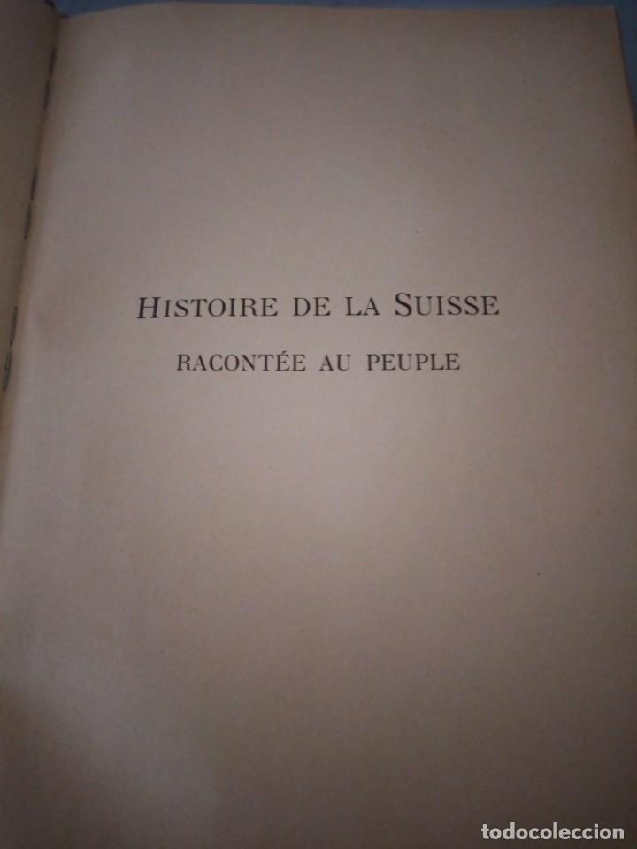 Libros antiguos: histoire de la suisse racontée au peuple par albert goban,ilustrada con hojas desplegables,1899 - Foto 5 - 175263864