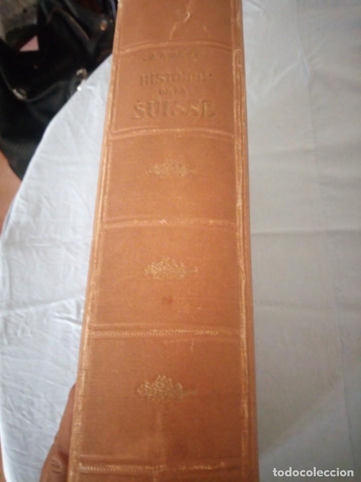 Libros antiguos: histoire de la suisse racontée au peuple par albert goban,ilustrada con hojas desplegables,1899 - Foto 24 - 175263864