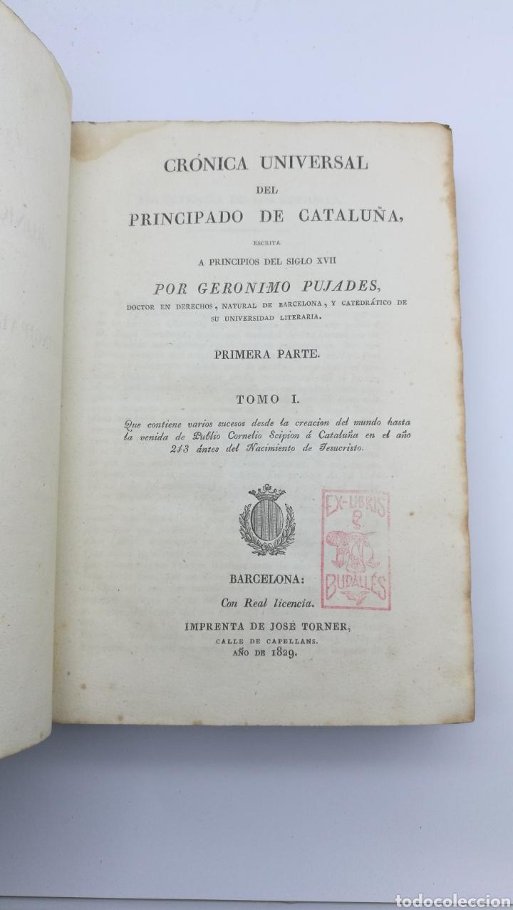 Libros antiguos: Pujades historia crónica del principado de Cataluña 1828 - Foto 2 - 175305989