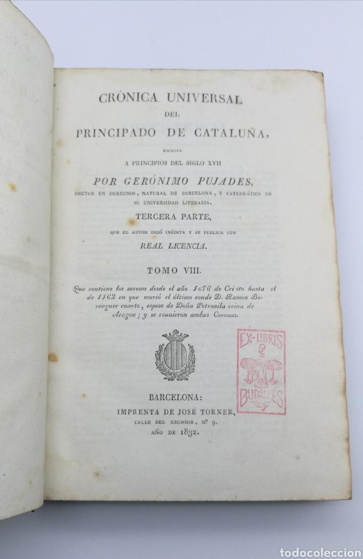 Libros antiguos: Pujades historia crónica del principado de Cataluña 1828 - Foto 4 - 175305989